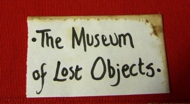 Museum of Lost Objects label